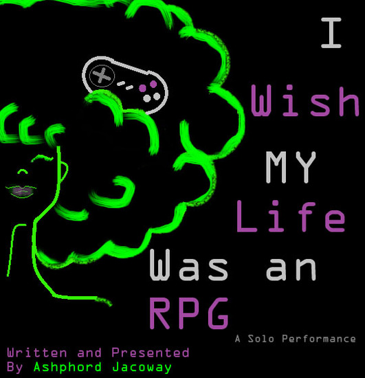 I Wish My Life Was an RPG